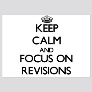 Keep Calm and focus on Revisions Invitations