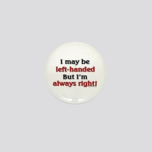 Left-Handed Funny Saying Mini Button
