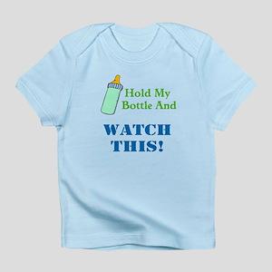 Hold My Bottle Tee Infant T-Shirt
