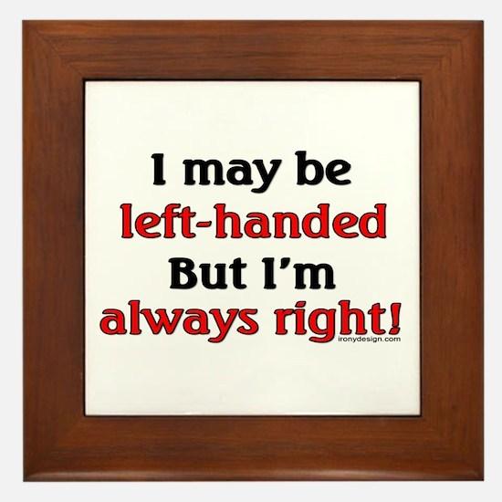 Left-Handed Funny Saying Framed Tile