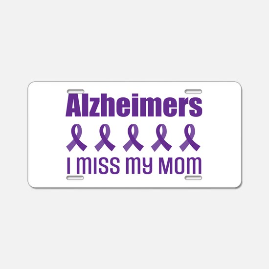 Alzheimers Mom Aluminum License Plate