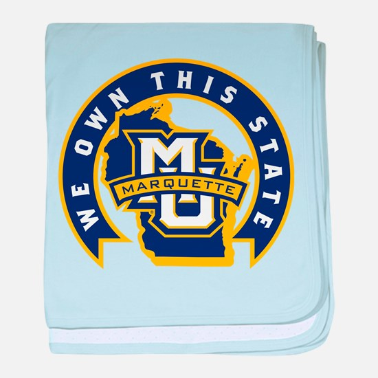 Marquette Golden Eagles We Own This S baby blanket