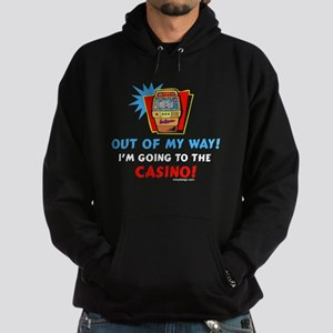 Out of My Way Casino! Hoodie (dark)