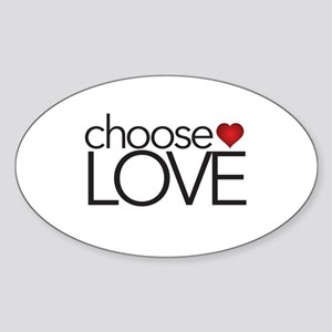 Choose Love - Oval Sticker
