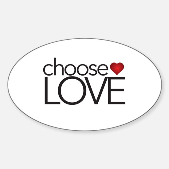 Choose Love - Oval Decal