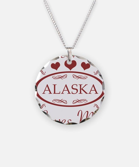Somebody In Alaska Loves Me Necklace