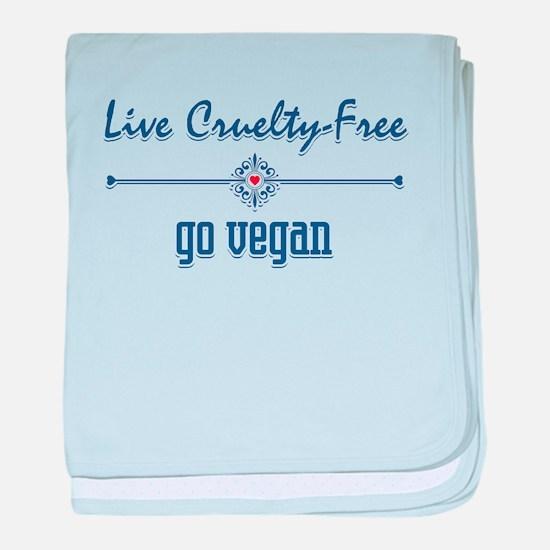Live Cruelty Free, Go Vegan baby blanket