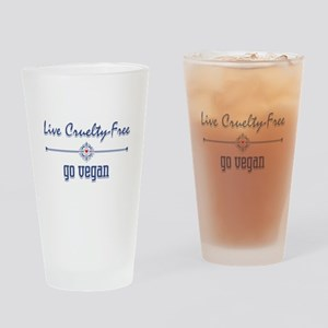 Live Cruelty Free, Go Vegan Drinking Glass
