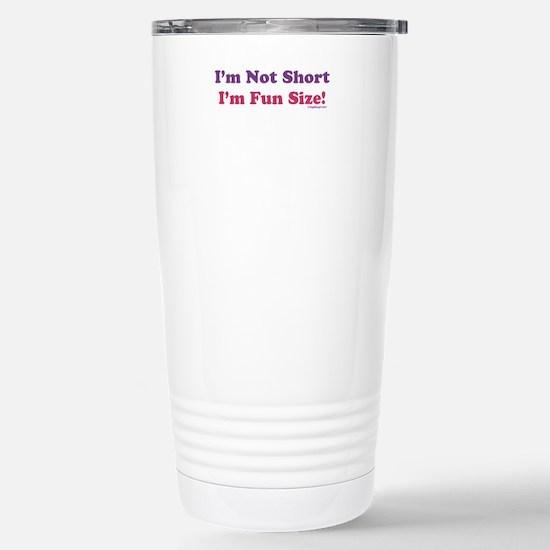 I'm Not Short Stainless Steel Travel Mug