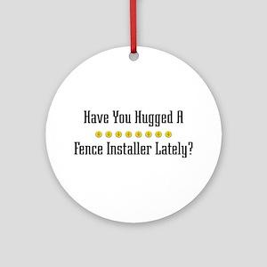 Hugged Fence Installer Ornament (Round)