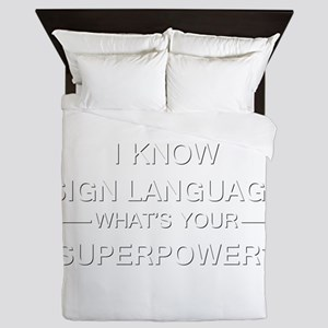 I know sign language (white) Queen Duvet