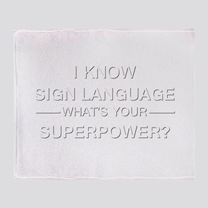 I know sign language (white) Throw Blanket