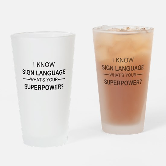 I know Sign Language (black) Drinking Glass