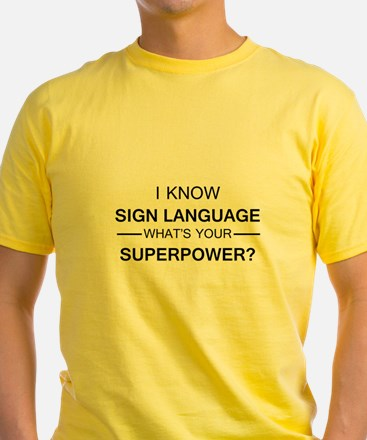 I know Sign Language (black) T-Shirt