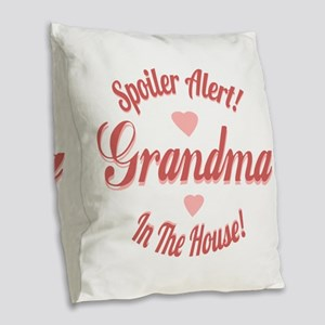 Spoiler Alert Grandma Burlap Throw Pillow