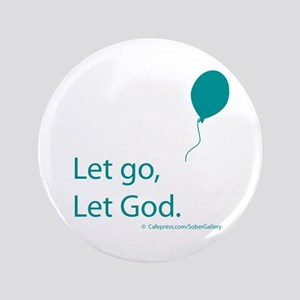 "Let go Let God 3.5"" Button"