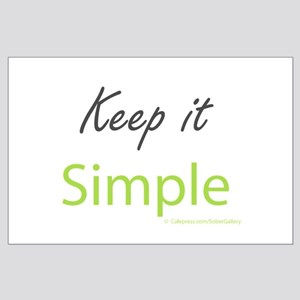 Keep it Simple Large Poster