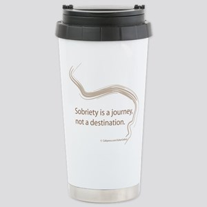 sobriety is a journey Stainless Steel Travel Mug