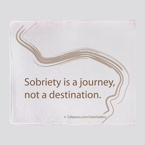 sobriety is a journey Throw Blanket