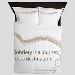 sobriety is a journey Queen Duvet