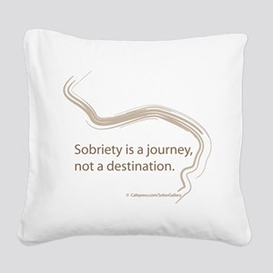 sobriety is a journey Square Canvas Pillow