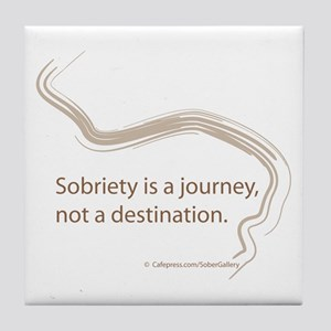 sobriety is a journey Tile Coaster