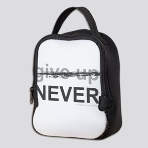 Never Give Up Neoprene Lunch Bag