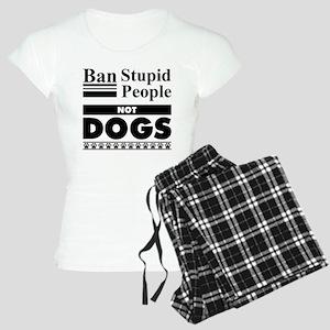 Ban Stupid People, Not Dogs Pajamas