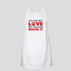 You Can't Buy Love But You Can Recue It Apron