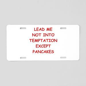 pancakes Aluminum License Plate