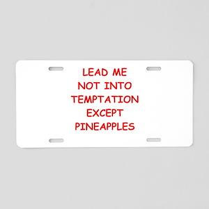 PINEAPPLES Aluminum License Plate