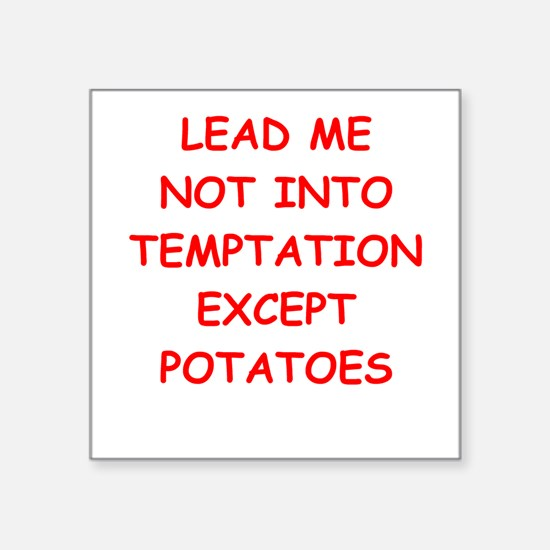 "potatoes Square Sticker 3"" x 3"""