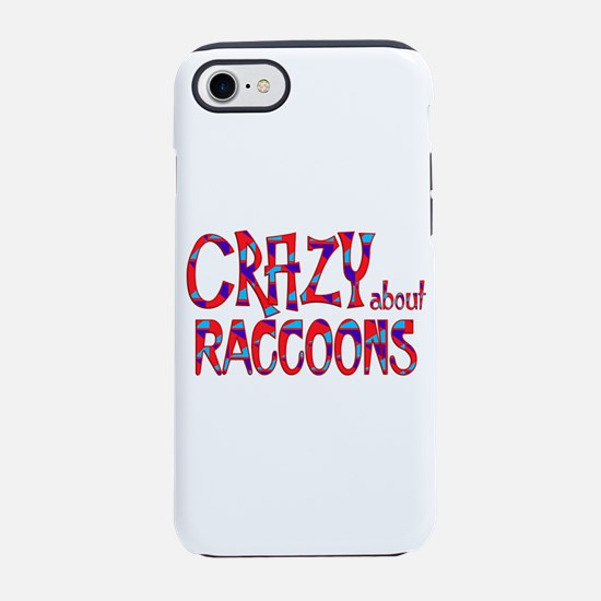 Crazy About Raccoons iPhone 7 Tough Case