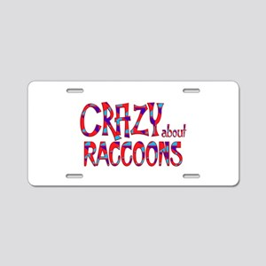 Crazy About Raccoons Aluminum License Plate