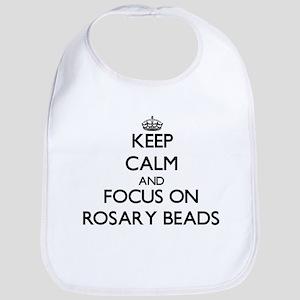 Keep Calm and focus on Rosary Beads Bib