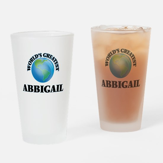 World's Greatest Abbigail Drinking Glass