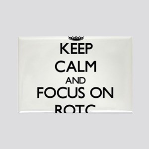 Keep Calm and focus on Rotc Magnets