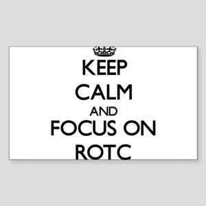 Keep Calm and focus on Rotc Sticker