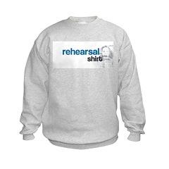 Rehearsal Shirt Sweatshirt