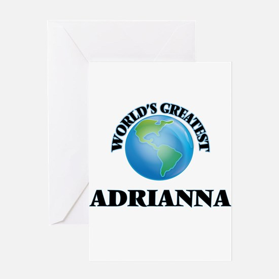 World's Greatest Adrianna Greeting Cards