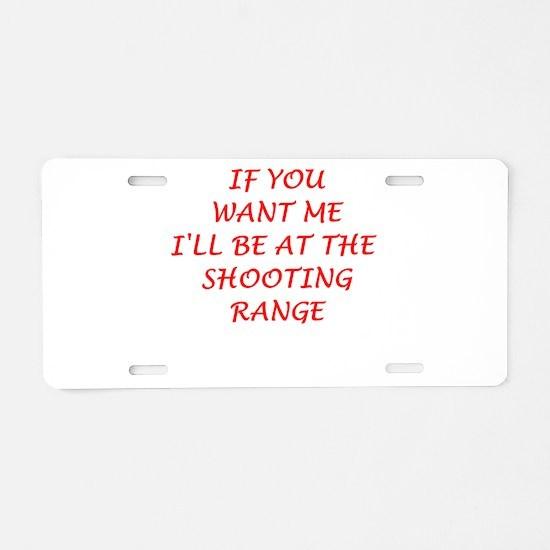 shooting range Aluminum License Plate