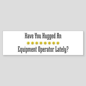 Hugged Equipment Operator Bumper Sticker