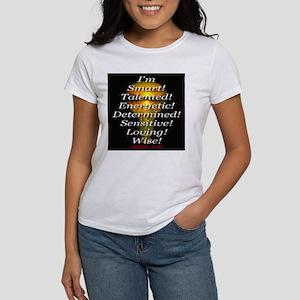 I'm Dyslexic -- So What! Women's T-Shirt