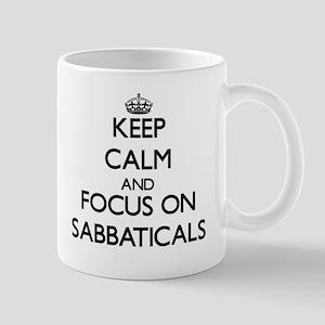 Keep Calm and focus on Sabbaticals Mugs