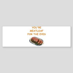 meat loaf lover Sticker (Bumper)