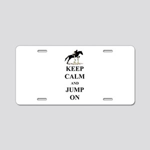 Keep Calm and Jump On Horse Aluminum License Plate