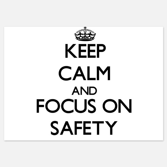 Keep Calm and focus on Safety Invitations
