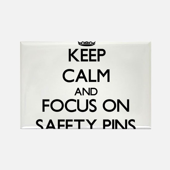 Keep Calm and focus on Safety Pins Magnets