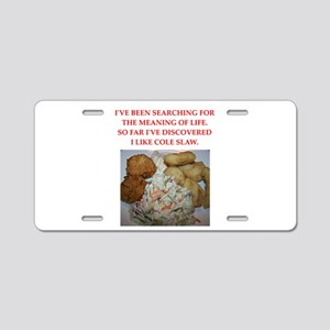 cole slaw Aluminum License Plate