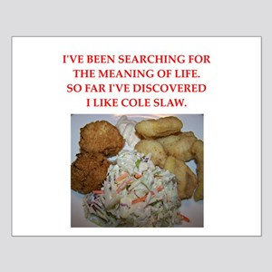 cole slaw Small Poster